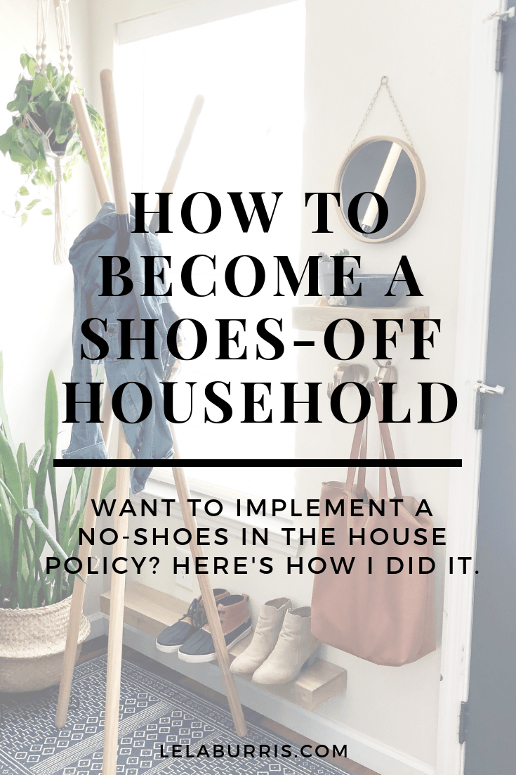 how to become a shoes off in the house family organized ish by lela burris how to become a shoes off in the house