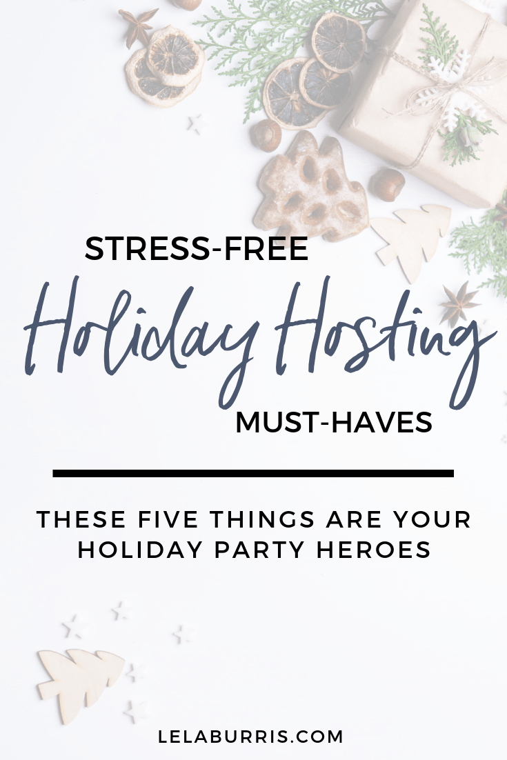 holiday hosting essentials