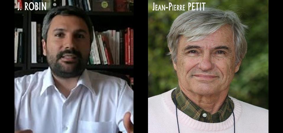 Jean ROBIN Vs Jean-Pierre PETIT : l'histoire d'une arnaque !