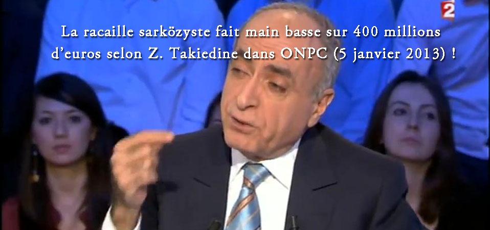 Z. Takieddine parle de 400 millions d'euros offerts au système Sarközy !