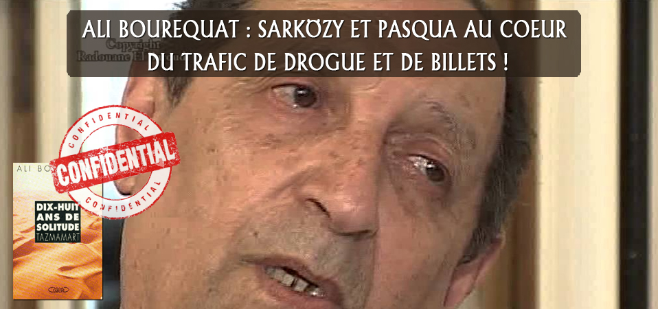 Explosif : Pasqua et Sarkö impliqués dans le trafic de drogue marocain et de billets !