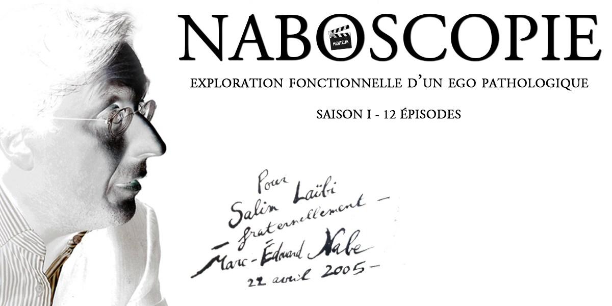 Lancement de la série «Naboscopie» en 12 webisodes