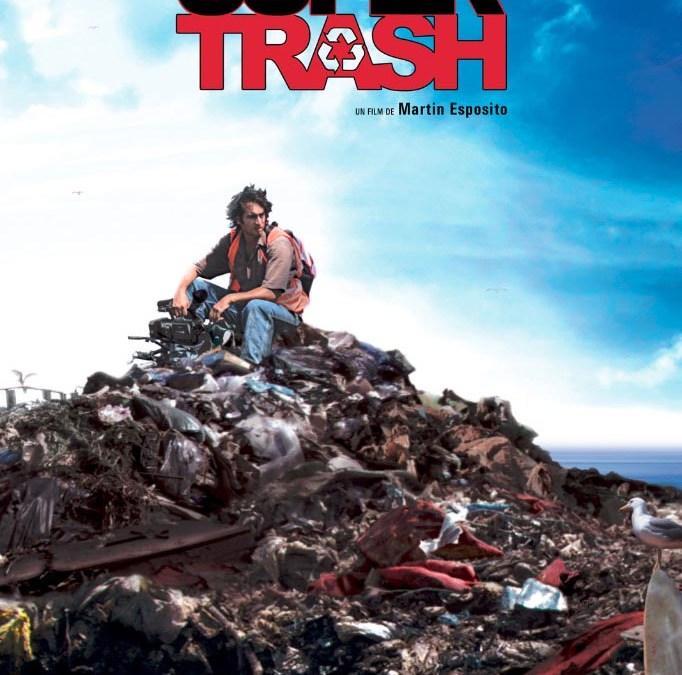 Super Trash : le film documentaire