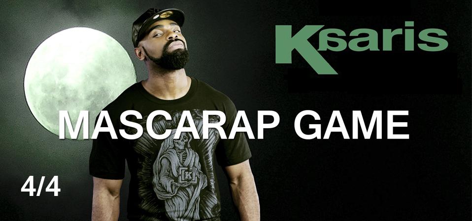 Mascarap Game – Kaaris 4/4