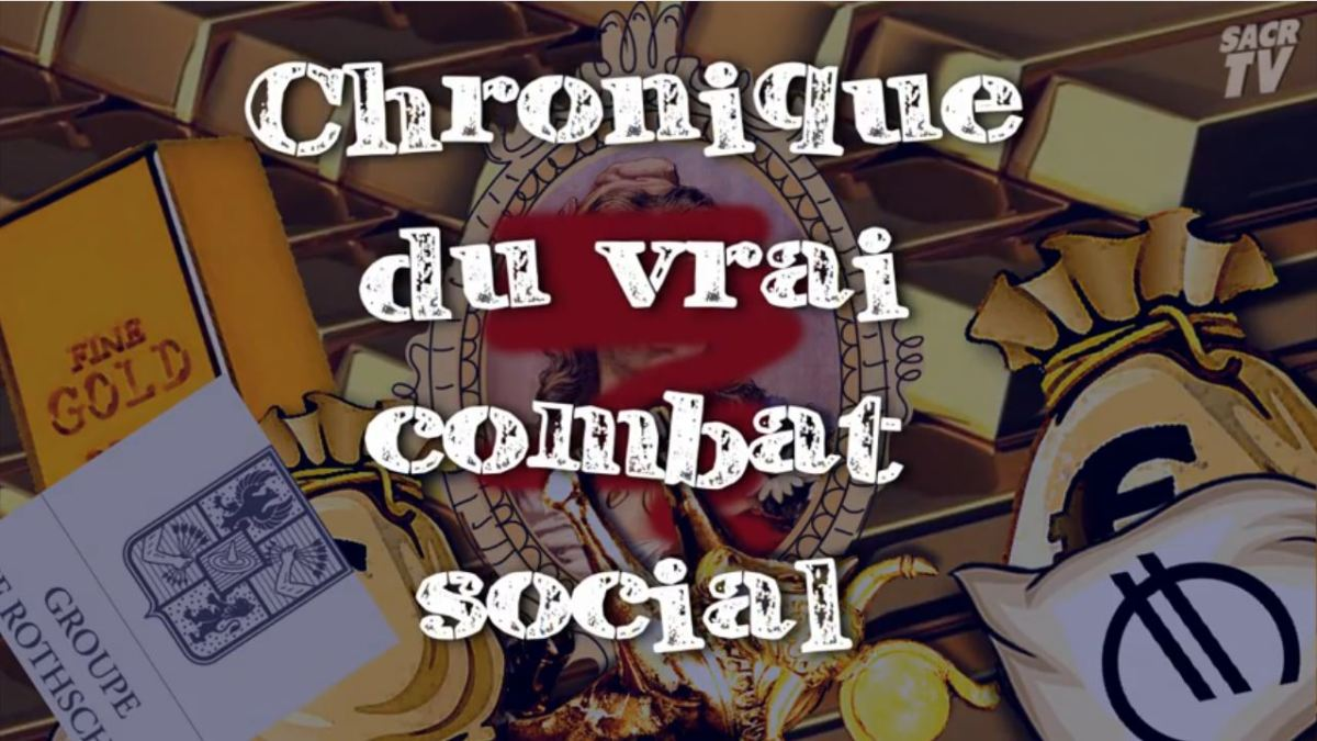 Exceptionnel : «Chronique du vrai combat social»