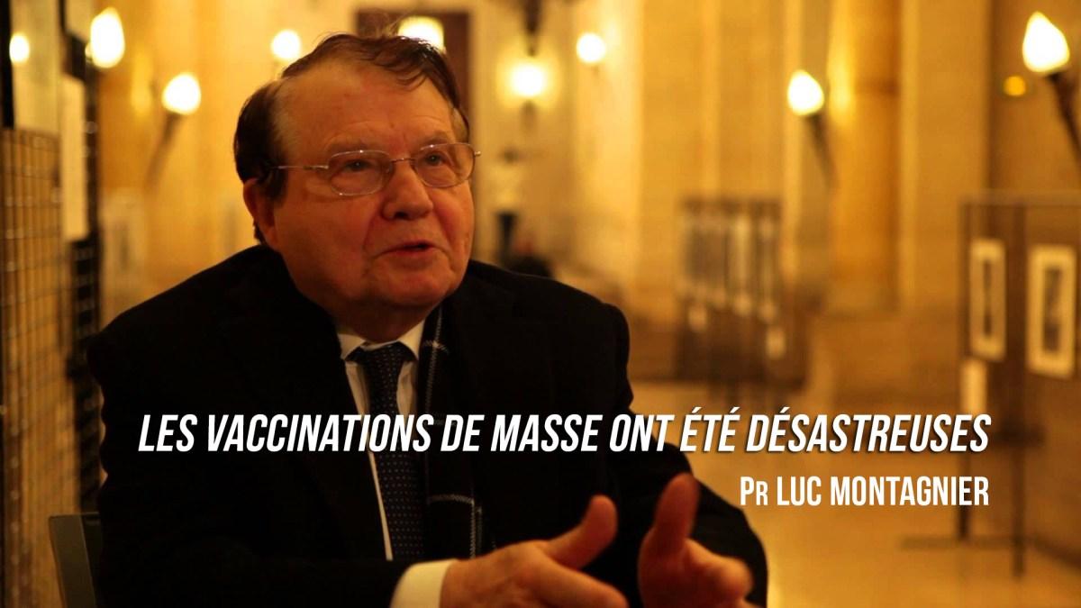 Pr Luc Montagnier : «Les vaccinations de masse ont été désastreuses»