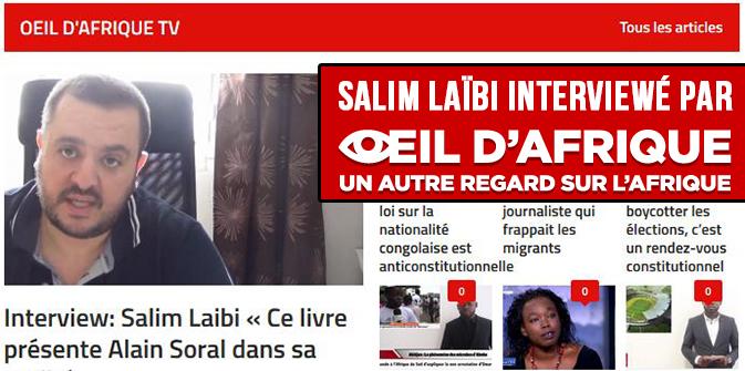 Le Mythomane : ITW de Salim LAÏBI sur «Œil d'Afrique»