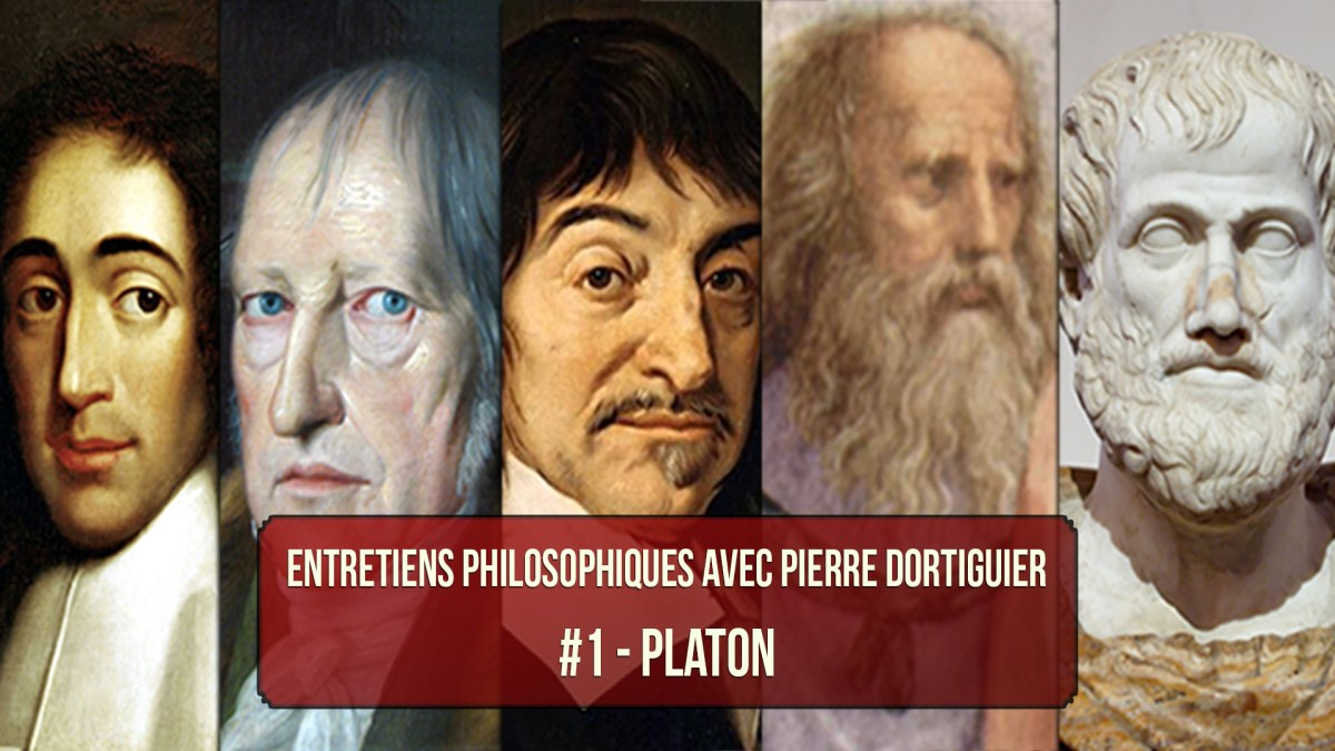 Entretiens philosophiques #1 avec P. Dortiguier : Platon