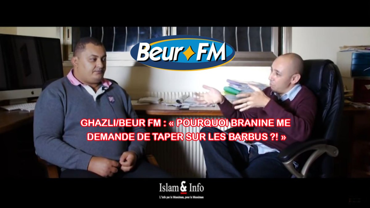 Ghazli/BEUR FM : « Pourquoi Branine me demande de taper sur les barbus ?! »