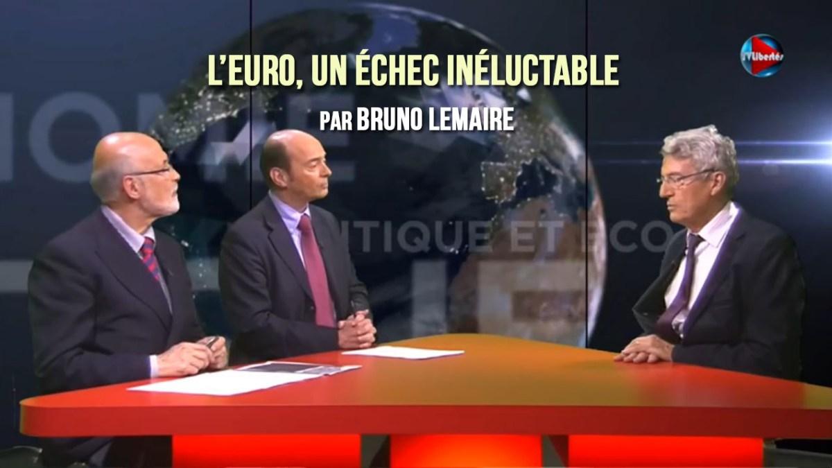 L'euro, un échec inéluctable par Bruno Lemaire