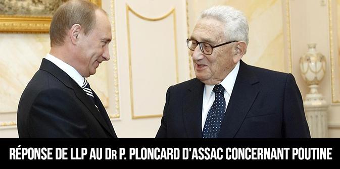 Réponse de LLP au Dr P. Ploncard d'Assac concernant Poutine