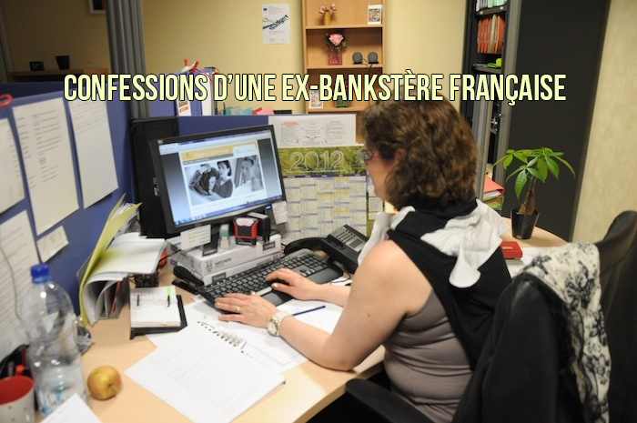 Confessions d'une ex-bankstère française
