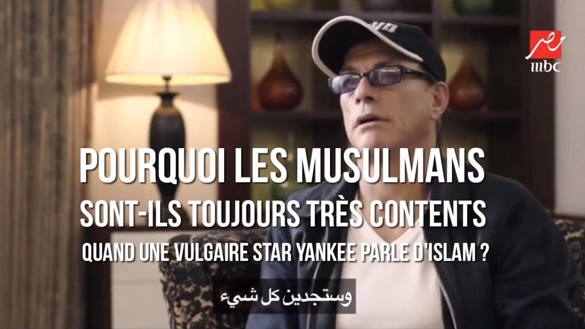 Pourquoi les musulmans sont-ils toujours très contents quand une vulgaire star yankee parle d'islam ?