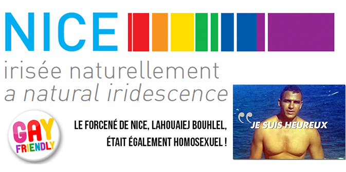 À l'instar d'Omar Mateen, Lahouaiej Bouhlel, le forcené de Nice était homosexuel de Daech !