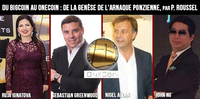Du Bigcoin au Onecoin : de la genèse de l'arnaque ponzienne, par P. Roussel
