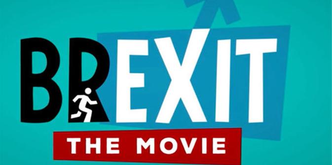 BREXIT : The movie (Le film)