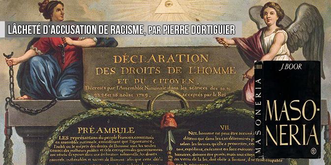 Lâcheté d'accusation de racisme, par Pierre Dortiguier