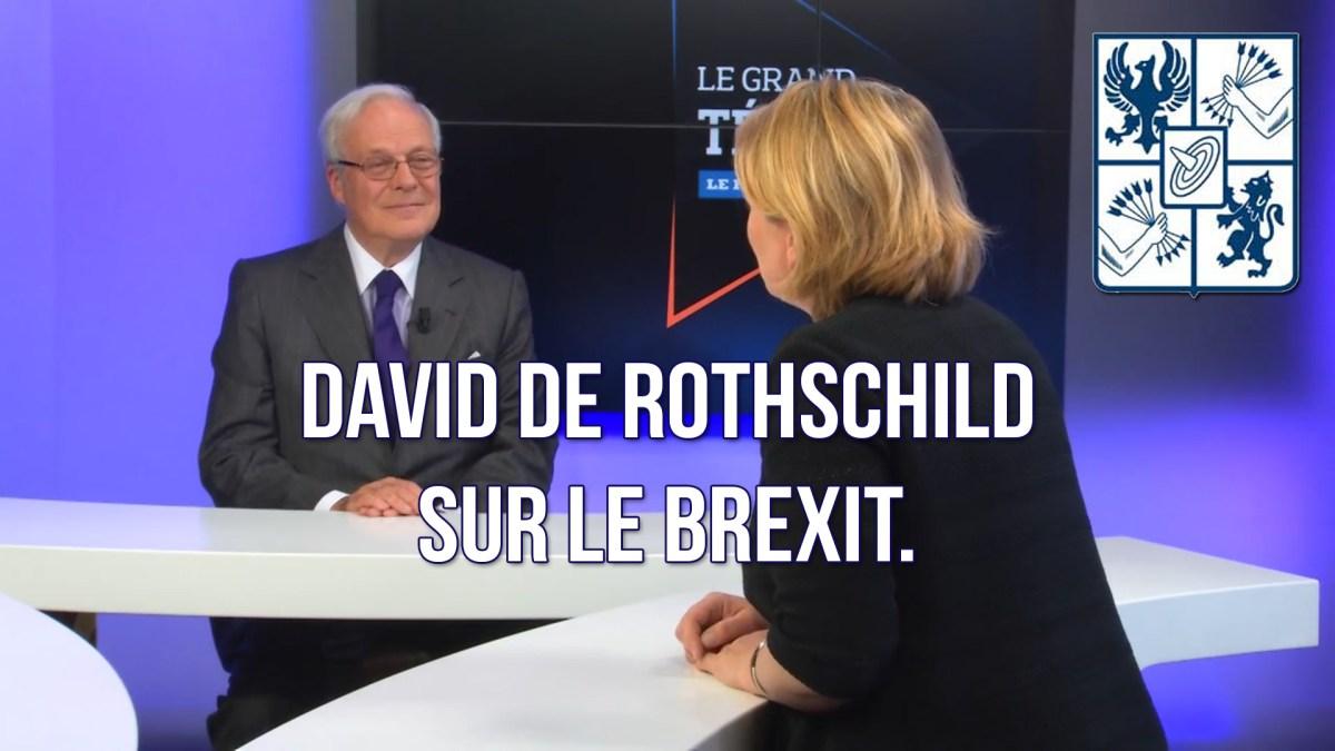 David de Rothschild : « Le Brexit n'est pas une tragédie économique »