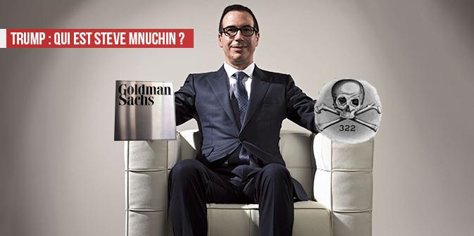 Steven Mnuchin, un ancien de Goldman Sachs, secrétaire au Trésor de Trump !