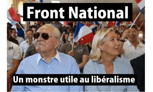 Front National, un monstre utile au libéralisme