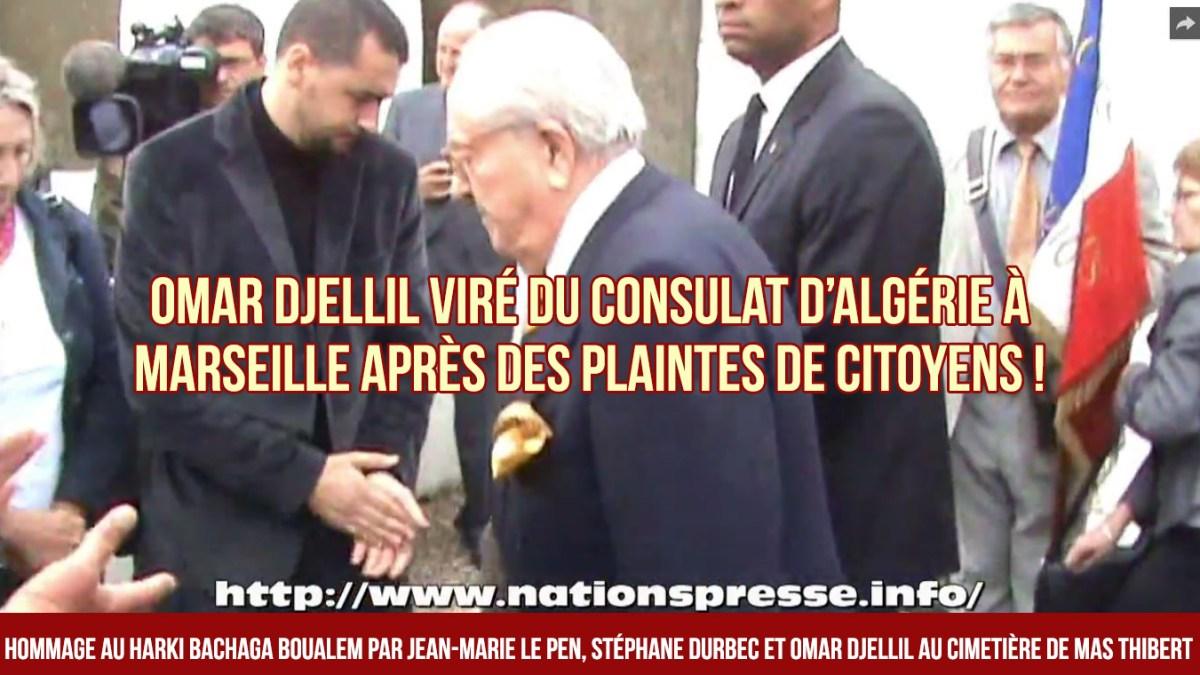Omar Djellil viré du consulat d'Algérie à Marseille, suite à des plaintes de citoyens !