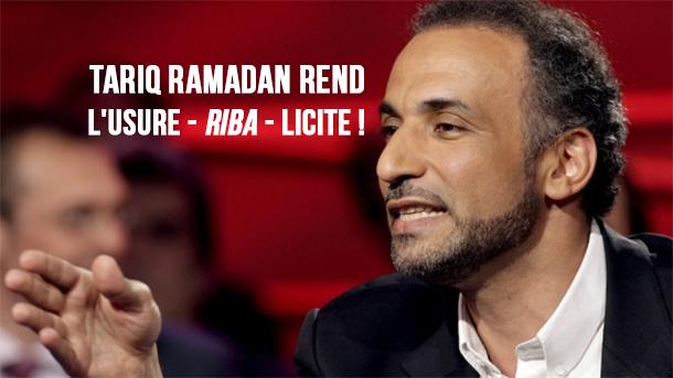 Tariq Ramadan rend l'usure – riba – licite !