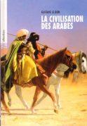 la-civilisation-des-arabes
