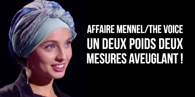 Affaire Mennel/The Voice : un deux poids-deux mesures aveuglant !