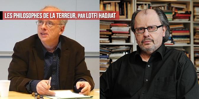 Les philosophes de la terreur, par Lotfi Hadjiat