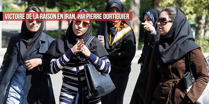 Victoire de la raison en Iran, par Pierre Dortiguier