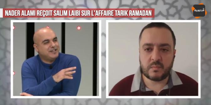 Nader Alami reçoit Salim Laïbi sur l'affaire Tarik Ramadan