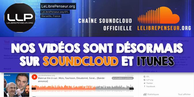 Nos vidéos sont désormais sur SoundCloud et iTunes