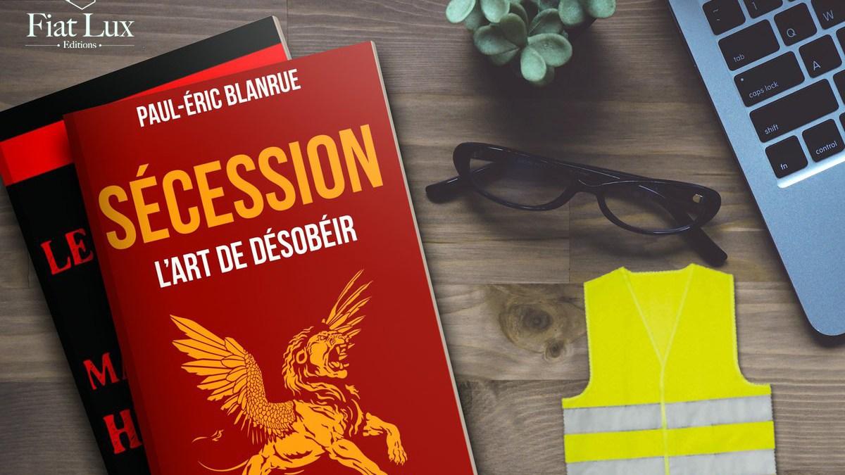 « Sécession. L'art de désobéir », le livre que les gilets jaunes doivent lire !