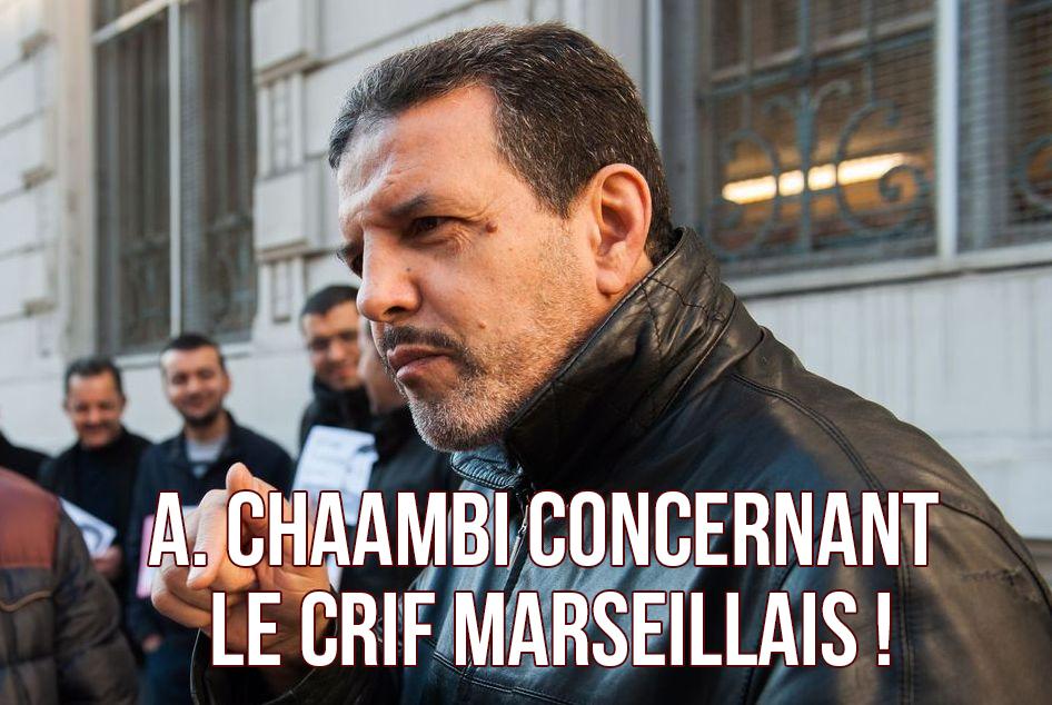 #contrelecrifilfautdunif : ITW de M. Abdelaziz Chaambi concernant le Crif marseillais