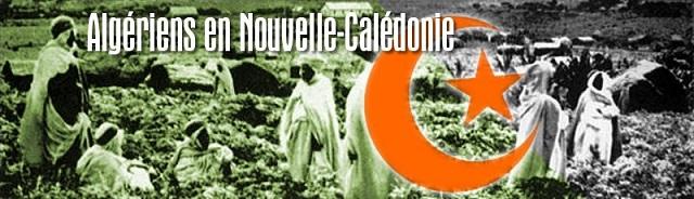 Les Algériens de Nouvelle-calédonie, la vallée des Arabes