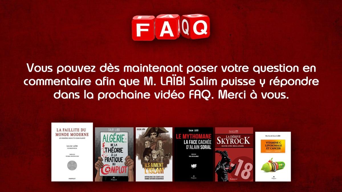 FAQ : posez votre question à M. Salim Laïbi