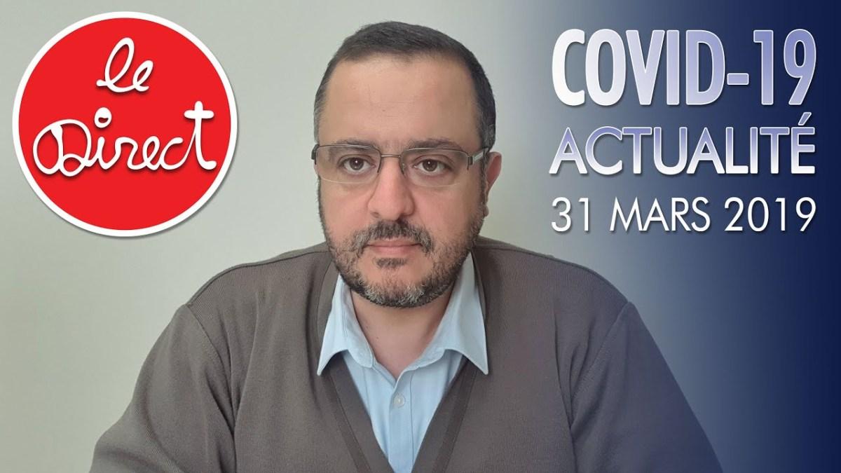 Coronavirus : Actu du 31 Mars 2020 – Efficacité HC Confirmée et fabrication de masques