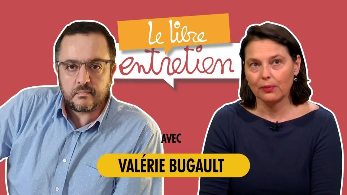 Le Libre Entretien avec Madame Valérie Bugault