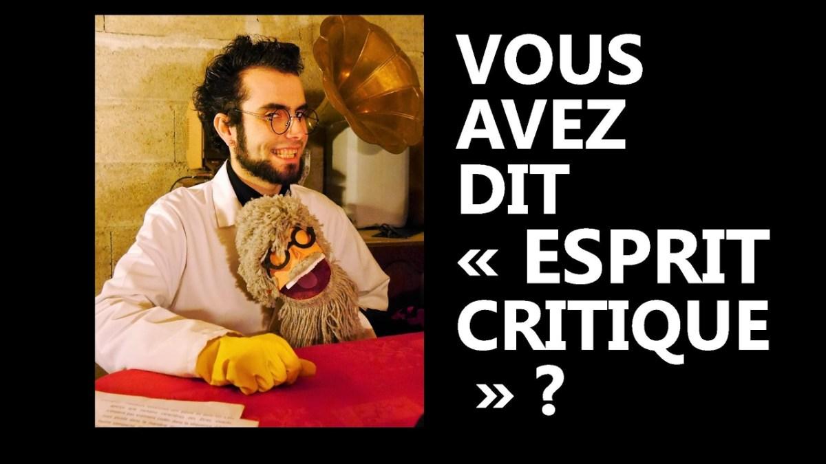 Vous avez dit « esprit critique » ? Message à La Tronche en Biais