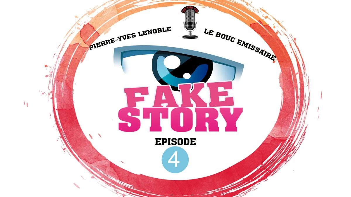 Fake Story #4 : discussion avec Le Bouc Émissaire et Pierre-Yves Lenoble