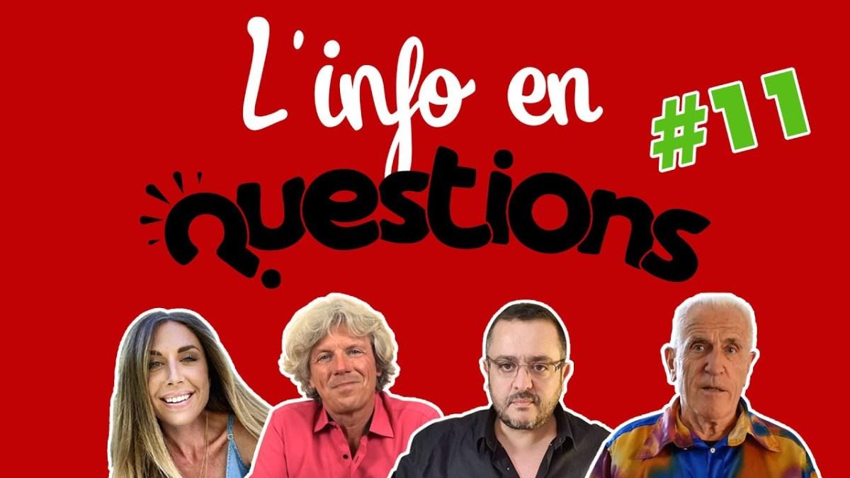 L'info en questionS #11 – émission du 20 août 2020