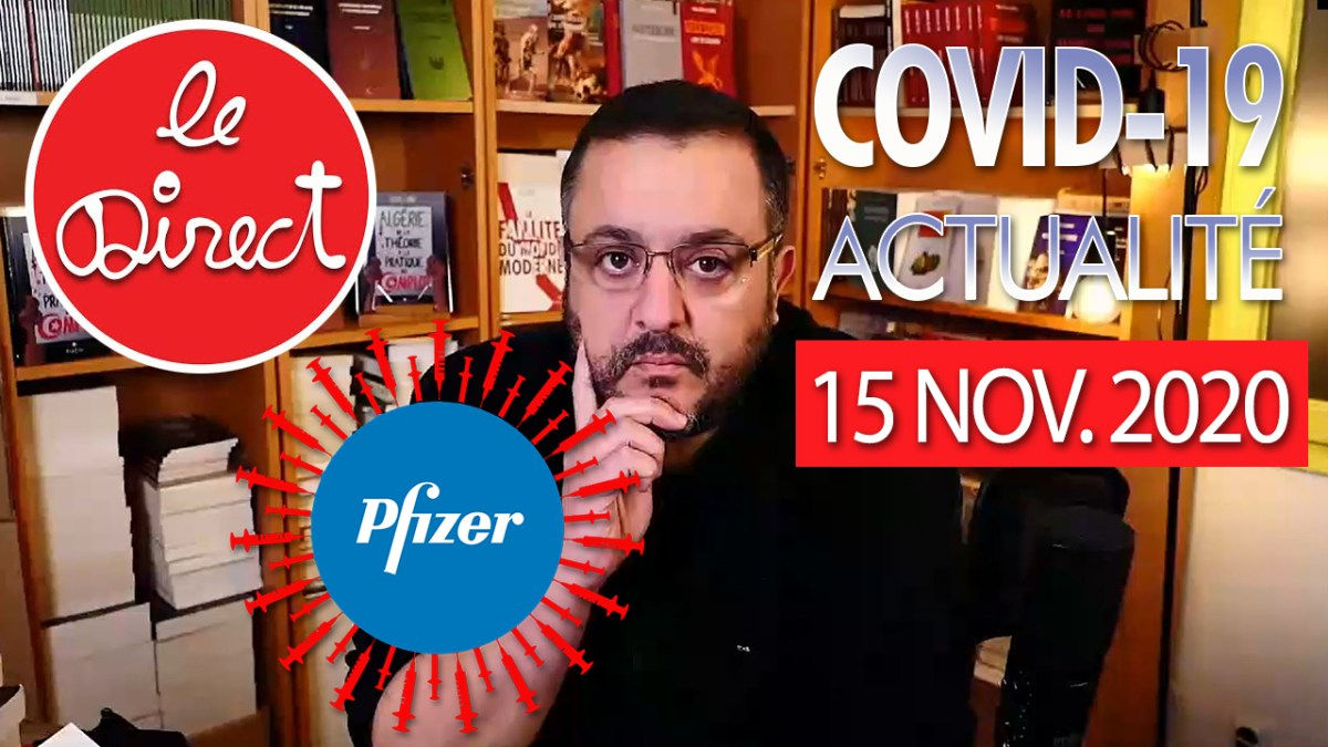 Direct du 15 nov. 2020 : stats, tests et vaccin Pfizer