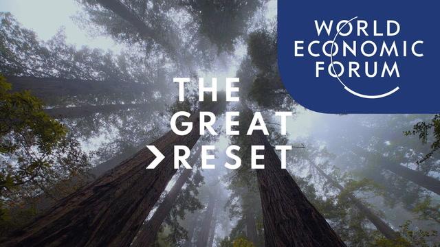 Le grand reset et le forum économique mondial