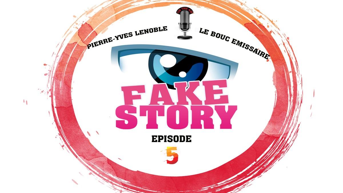 Fake Story #5 : discussion avec Le Bouc Émissaire et Pierre-Yves Lenoble