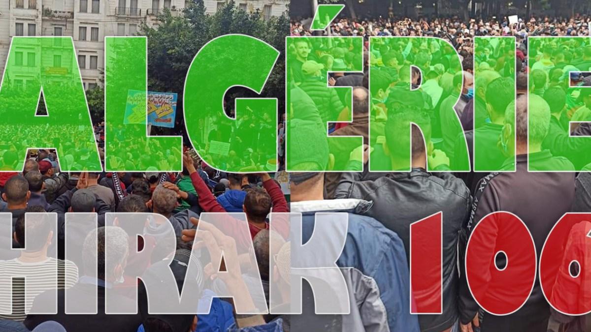 Algérie : des millions de manifestants pour le 106e Hirak ! [vidéos + photos]