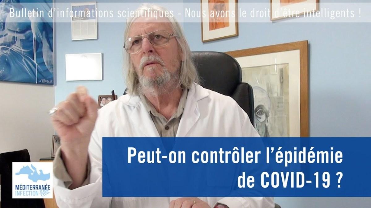 Peut-on contrôler l'épidémie de COVID-19 ? par le Pr Raoult
