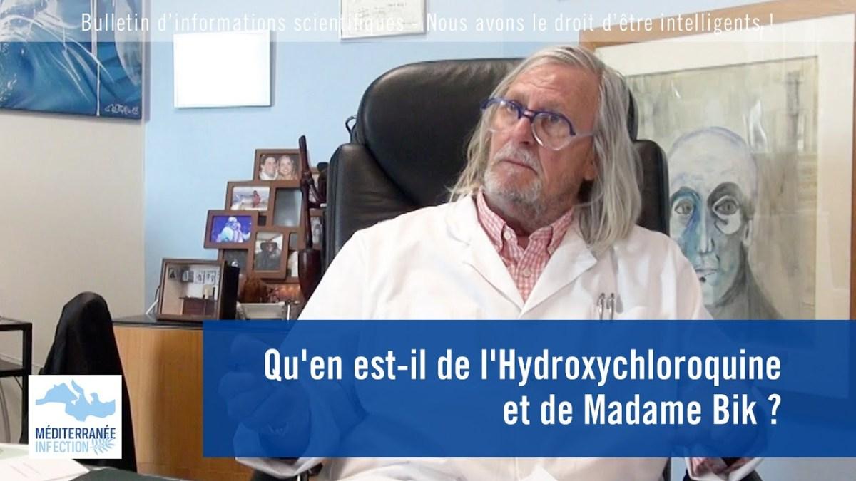 Qu'en est-il de l'Hydroxychloroquine et de Madame Bik ? par le Pr Raoult