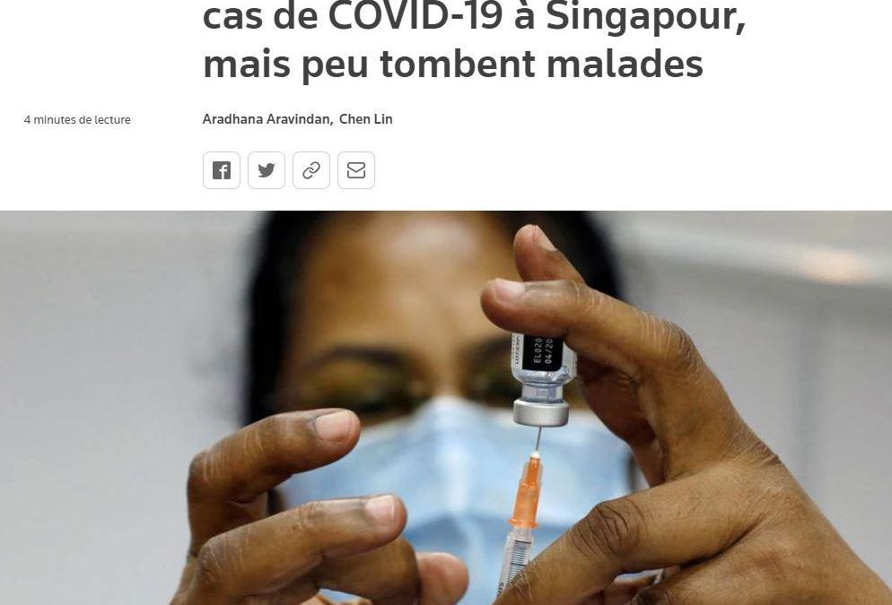 Les personnes vaccinées représentent 75% des récents cas de covid-19 à Singapour !
