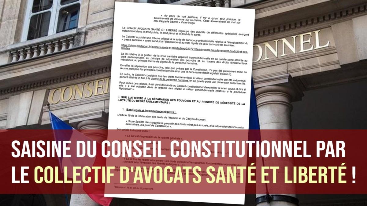 Saisine du Conseil constitutionnel par le Collectif d'avocats Santé et Liberté !