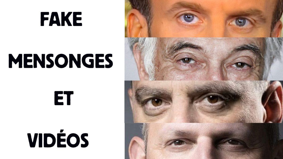 Fake, mensonges & vidéo, par LBE